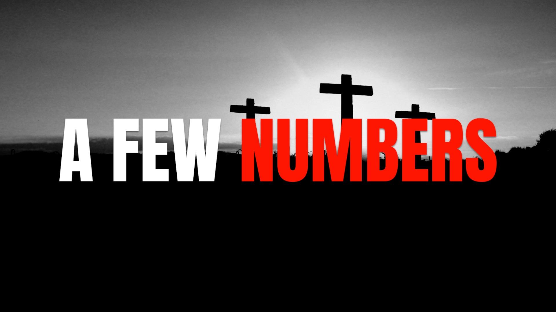 A Few Numbers